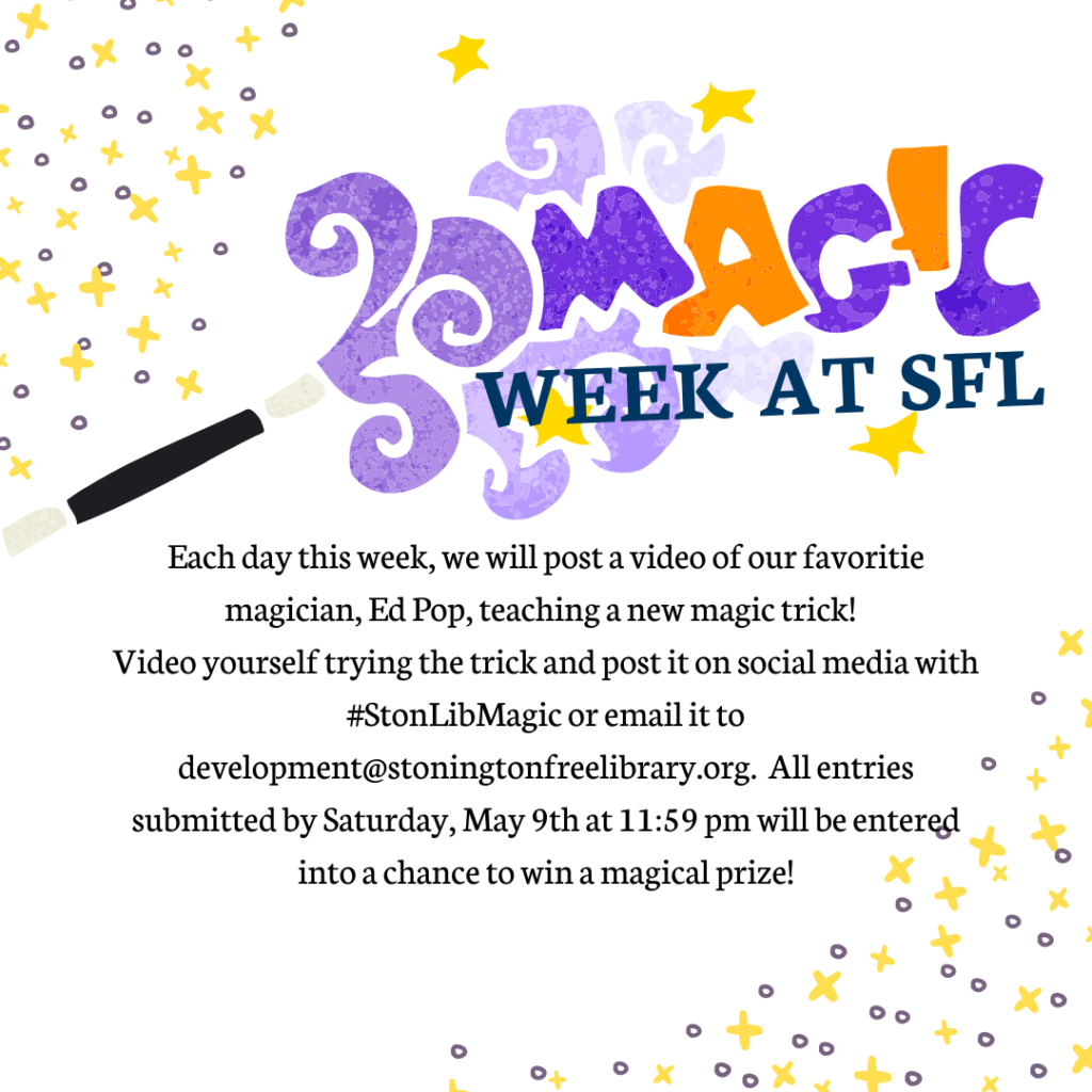 Magic Week at Stonington Free Library