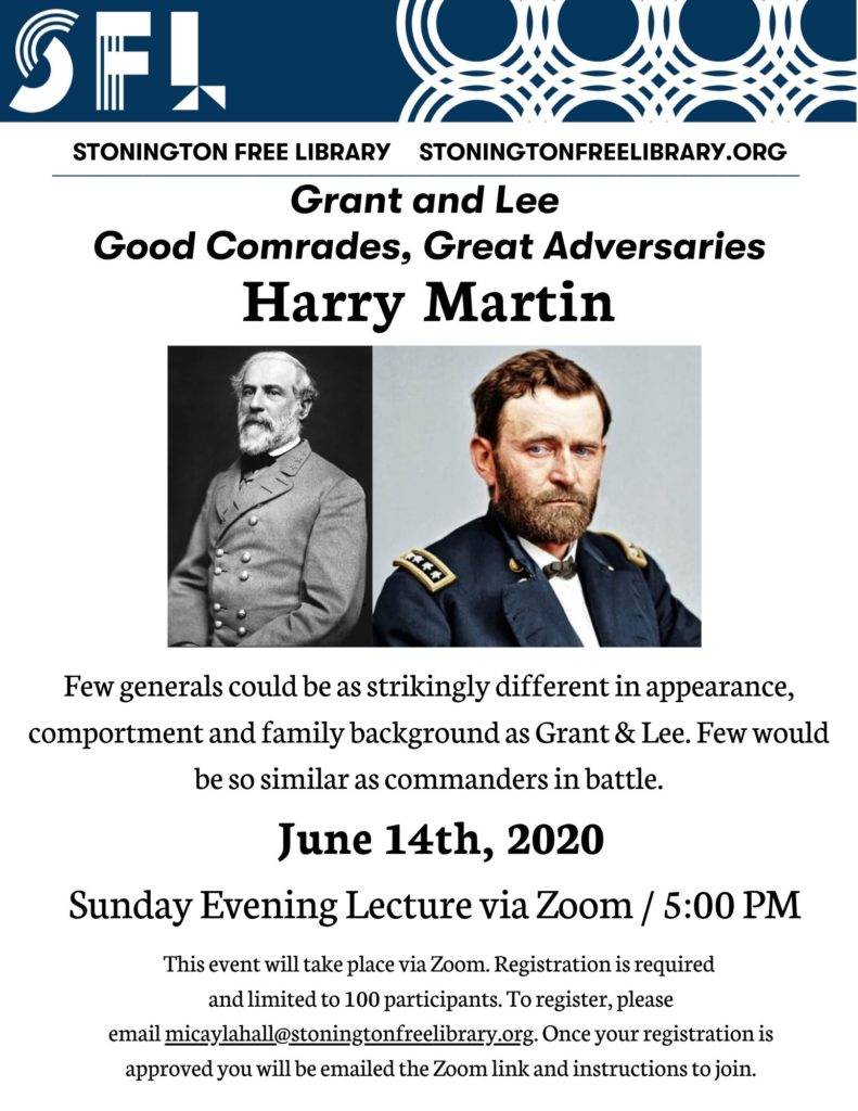 Harry Martin presents Grant and Lee Good Comrades, Great Adversaries